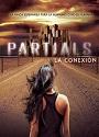 La Conexión (Partials #1) – Dan Wells [PDF]