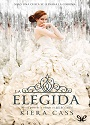 La elegida (La Selección #3) – Kiera Cass [PDF]