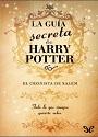 La guía secreta de Harry Potter: el cronista de Salem – Pablo C. Reyna [PDF]