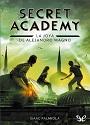 La joya de Alejandro Magno (Secret Academy #2) – Isaac Palmiola [PDF]