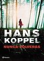 Nunca volverás – Hans Koppel [PDF]