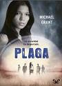 Plaga (Olvidados #4) – Michael Grant [PDF]