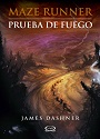 Prueba de fuego (Maze Runner #2) – James Dashner [PDF]