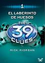 The 39 Clues #1: El Laberinto de los huesos – Rick Riordan [PDF]