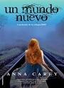 Un mundo nuevo (Eve #3) – Anna Carey [PDF]