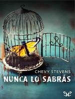 Nunca lo sabrás – Chevy Stevens [PDF]