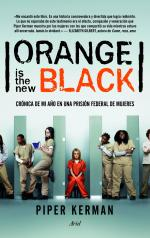 Orange Is the New Black: Crónica de mi año en una prisión federal de mujeres – Piper Kerman [PDF]
