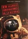 20 Grandes Conspiraciones de la Historia – Santiago Camacho [PDF]