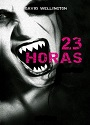 23 horas – David Wellington [PDF]