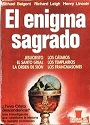 El Enigma sagrado – Michael Baigent, Richard Leigh, Henry Lincoln [PDF]