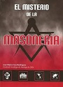 El Misterio de la Masonería (2da Edición) – José María Caro Rodríguez [PDF]