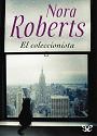 El coleccionista – Nora Roberts [PDF]