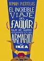El increíble viaje del Faquir que se quedó atrapado en un armario de Ikea – Romain Puértolas [PDF]