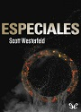 Especiales (Traición #3) – Scott Westerfeld [PDF]