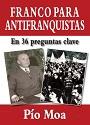 Franco para antifranquistas – Pío Moa [PDF]