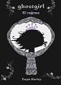 Ghostgirl #2: El Regreso – Tonya Hurley [PDF]