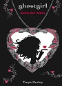 Ghostgirl #3: Loca por amor – Tonya Hurley [PDF]