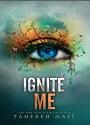 Ignite me – Tahereh Mafi [PDF]