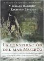 La Conspiración del Mar Muerto – Michael Baigent, Richard Leigh [PDF]