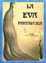 La Eva fantástica – Juan Antonio Molina Foix [PDF]