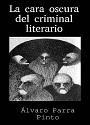 La cara oscura del criminal literario – Álvaro Parra Pinto [PDF]