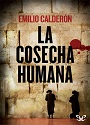 La cosecha humana – Emilio Calderon [PDF]