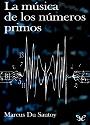 La música de los números primos – Marcus Du Sautoy [PDF]