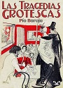 Las tragedias grotescas – Pío Baroja [PDF]