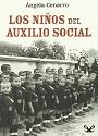 Los niños del Auxilio Social – Ángela Cenarro [PDF]
