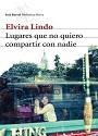 Lugares que no quiero compartir con nadie – Elvira Lindo [PDF]