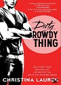 Dirty Rowdy Thing – Christina Lauren [PDF] [English]
