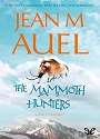 The Mammoth Hunters – Jean M. Auel [PDF] [English]