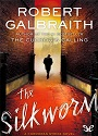 The Silkworm – Robert Galbraith [PDF] [English]
