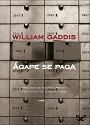Ágape se paga – William Gaddis [PDF]