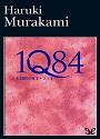 1Q84 (Libros 1 – 2 y 3) – Haruki Murakami [PDF]