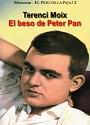 El beso de Peter Pan – Terenci Moix [PDF]