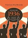 Julio de 1936 – Francisco Alía Miranda [PDF]