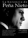 La herencia de Peña Nieto – Luis Aldana [PDF]