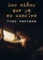 Los niños que ya no sonríen – Fran Santana [PDF]