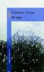 Mi siglo – Günter Grass [PDF]