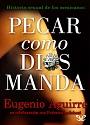 Pecar como Dios manda – Eugenio Aguirre [PDF]