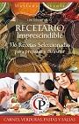 Recetario Imprescindible – 336 Recetas Seleccionadas para preparar y disfrutar (Edicion Premium) – Mariano Orzola [PDF]