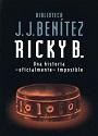 Ricky B. – Una historia oficialmente imposible – J. J. Benítez [PDF]