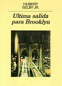 Ultima salida para Brooklyn – Hubert Selby Jr. [PDF]