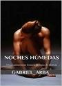 Noches Húmedas – Gabriel Arba [PDF]