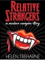 Relative Strangers A Modern Vampire Story (The Sophie Morgan Vampire Series Book 1) – Helen Treharne [PDF] [English]