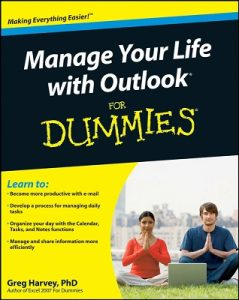Manage Your Life with Outlook for Dummies – Greg Harvey [PDF] [English]