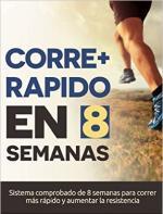 Cómo correr más rápido en 8 semanas – Programa para correr más rápido y aumentar la resistencia en el running Incluye programas de entrenamiento para media maratón y maratón – Eric Bravo [PDF]
