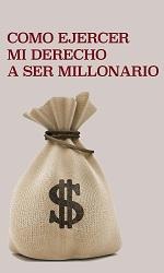 Como ejercer mi derecho a ser millonario: Como hacerse rico, manejo del dinero y mejore su economia sin importar la crisis – Louis Cavan [PDF]