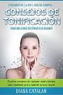 Cuidado de la piel hecho Simple… Consejos de Tonificación para Mujeres de todas las edades Enseñar a mujeres de cualquier edad Proven métodos para mantener sana y radiante su tono de piel – Diana Catalan [PDF]